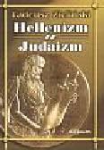 Zieliński Tadeusz - Hellenizm a Judaizm