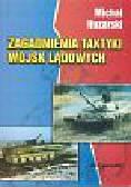 Huzarski Michał - Zagadnienia taktyki wojsk lądowych