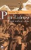 Pigoń Stanisław - Pan Tadeusz Wzrost, wielkość i sława