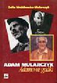 Wróblewska-Mularczyk Zofia - Adamowe gadki  Adam Mularczyk