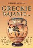 Kingsley Charles - Greckie bajanie.... czyli trzy najpiękniejsze opowieści o bohaterach mitologii