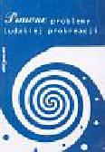 Lang Wiesław - Prawne problemy ludzkiej prokreacji