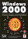 Sjouwerman Stu, Shilmover Barry, Stewart James Michael - Windows 2000 Czarna księga administaratora