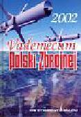 Vademecum Polski Zbrojnej 2002