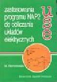 Ramotowski Michał - Zastosowania programu NAP2 do obliczania układów elektrycznych