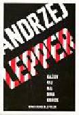 Lepper Andrzej - Każdy kij ma dwa końce