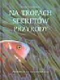 Na tropach sekretów przyrody