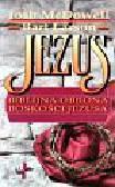McDowell Josh i inni - Jezus- Biblijna obrona boskości Jezusa