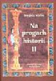 Kurbis Brygida - Na progach historii