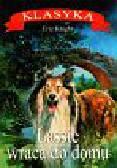 Knight Eric - Lassie wraca do domu