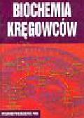 Minakowski Wacław i Weidner Stanisław - Biochemia kręgowców