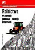 Antoni Leopold - Rolnictwo w okresie przemian i rozwoju gospodarki