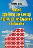 Welk Ryszard - Podręcznik samodzielnej nauki kalkulacji kosztów, cen i kosztorysowania w budownictwie