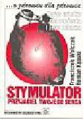 WalczakFranciszek - Stymulator. Przyjaciel twojego serca