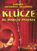 Antonowicz-Wlazowska Barbara - Klucze do twojego wnętrza OSOBISTE
