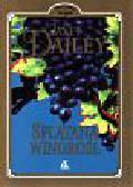 Dailey Janet - Splątana winorośl
