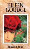 Goudge Eileen - Serce matki