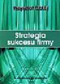 Obłój Krzysztof - Strategia sukcesu firmy