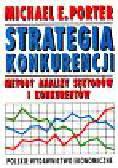 Porter Michael E. - Strategia konkurencji Metody analizy sektorów