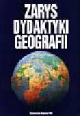 Zarys dydaktyki geografii
