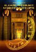 Paprocki Antoni - Śladami astrologii starożytnego Egiptu