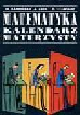 Karpiński K. I inni - Kalendarz maturzysty Matematyka