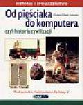 Kozłowska W.Elżbieta - Historia 5 Od pięściaka do komputera