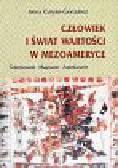 Curyło-Gonzalez Irena - Człowiek i świat wartości w Mezoameryce  Toltekowie, Majowie, Aztekowie