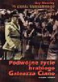 Moseley Ray - W cieniu Mussoliniego   Podwójne życie hrabiego Galeazza Ciano