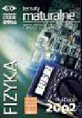 Tematy maturalne z Fizyki -Matura 2002