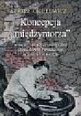 Okulewicz Piotr - Koncepcja 'międzymorza'