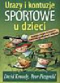 Kennedy D. Fitzgerald P. - Urazy i kontuzje sportowe u dzieci