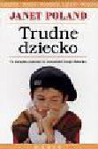 Poland Janet - Trudne dziecko