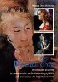 Nowakowska Wanda - Wieczna Ewa  Wizerunek kobiety w malarstwie zachodnioeuropejskim od renesansu do impresjonizmu