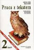 Górecka Danuta i inni - Praca z tekstem czyli analiza i interpretacja tekstu literackiego