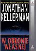 Kellerman Jonathan - W obronie własnej