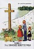 Twardowski Jan - Dzieci na drodze krzyżowej