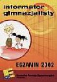 Informator Gimnazjalisty Egzamin 2002