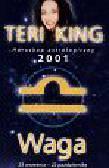 King Teri - Horoskop 2001 Waga