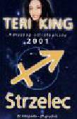 King Teri - Horoskop 2001 Strzelec