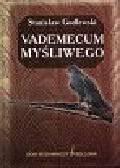 Godlewski Stanisław - Vademecum Myśliwego