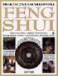 Hale Gill - Praktyczna encyklopedia Feng Shui