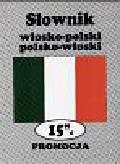 Gigiel Jadwiga - Słownik włosko-polski polsko - włoski