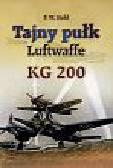 Stahl P.W. - Tajny pułk Luftwaffe KG 200