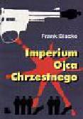 Blacke Frank - Imperium Ojca Chrzestnego