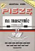 Kinel Krystyna - Piszę na maszynie