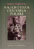 Bratkowski Stefan - Najkrótsza historia Polski