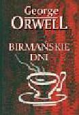 Orwell George - Birmańskie dni