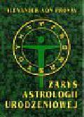 Pronay von Alexander - Zarys astrologii urodzeniowej