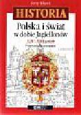 Klusek Jerzy - Historia. Polska i świat w dobie Jagiellonów XIV - XVI wiek. Podręcznik dla gimnazjum